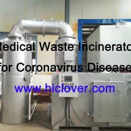 Medical Waste Incinerator for Coronavirus Disease