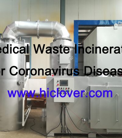 Medical Waste Incinerator for Coronavirus Disease
