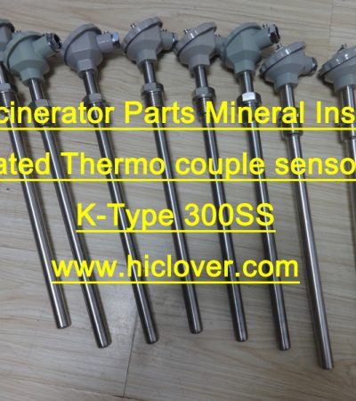 Incinerator Parts Mineral Insulated Thermo couple sensor K-Type 300SS