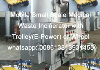 Mobile Small Scale Medical Waste Incinerator with Trolley or Wheel