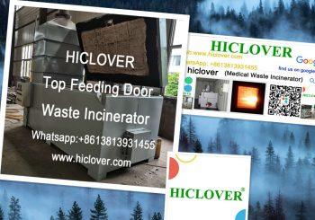 Top Feeding Door HICLOVER 10-500kgs/Hr.Double Combustion Chambers Waste Incinerators