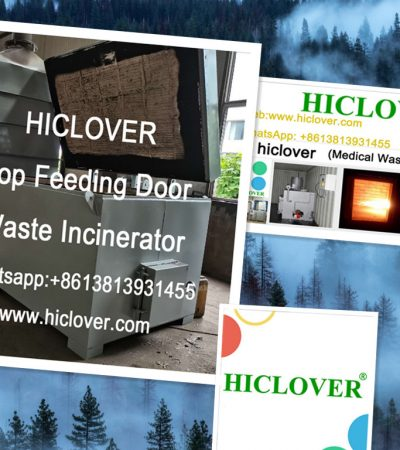 Top Feeding Door HICLOVER 10-500kgs/Hr.Double Combustion Chambers Waste Incinerators