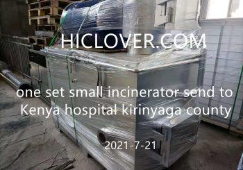 one set small incinerator to Kenya hospital kirinyaga county