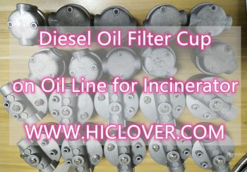 Diesel Oil Filter Cup on Oil Line for Incinerator