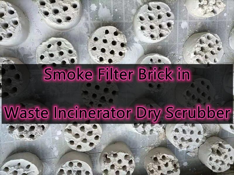 Smoke Filter Brick in Waste Incinerators Dry Scrubber Smoke Filter Chamber